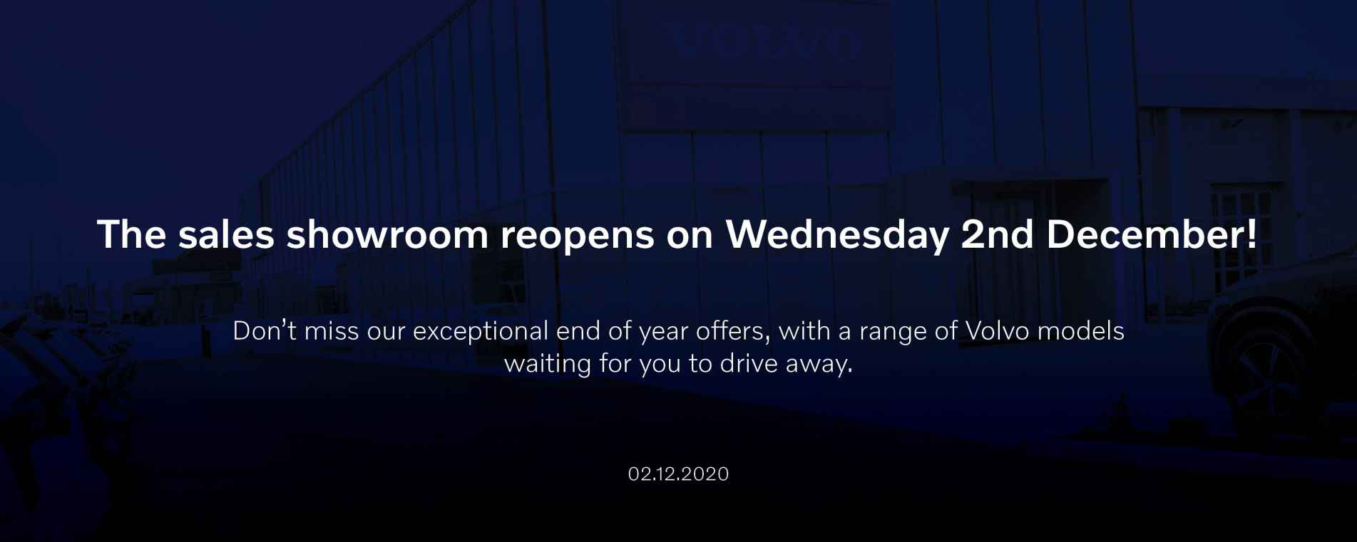 The sales showroom will reopen on Wednesday 2nd December!